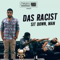 Sit-Down-Man-Das-Racist-300x300